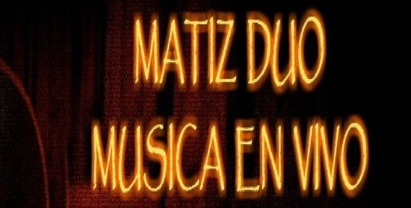 Grupo Musical Matiz Duo